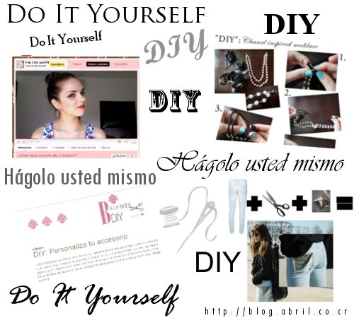 diy -do it yourself o hgalo usted mismo en los blogs de moda.